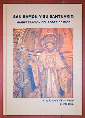 Portada del más reciente libro del escritor e historiador mercedario, Fray Joaquín Millán Rubio.